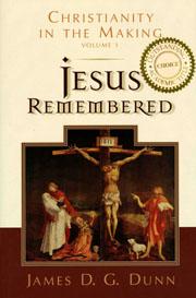 А. А. Ткаченко: Dunn J. D. G. Jesus Remembered. Grand Rapids (MI): Eerdmans, 2003. (Christianity in the Making; 1).
